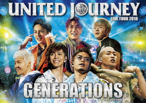 GENERATIONS from EXILE TRIBE GENERATIONS LIVE TOUR 2018 UNITED JOURNEY(Blu-ray Disc)