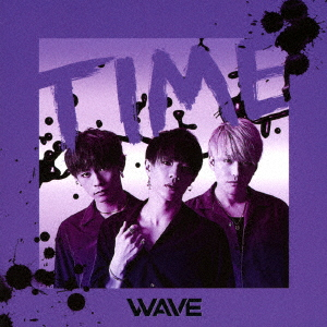 WAVE TIME/ナミダ