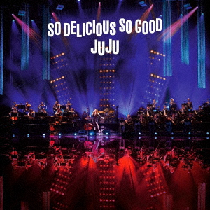 "JUJU JUJU BIG BAND JAZZ LIVE ""So Delicious, So Good"""