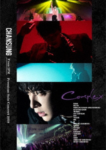 "CHANSUNG(From 2PM) CHANSUNG(From 2PM)Premium Solo Concert 2018 ""Complex""(初回生産限定盤)"