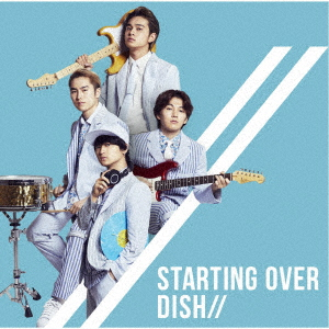 DISH// Starting Over(通常盤)